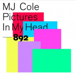 Pictures in My Head - MJ Cole