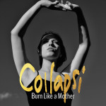 Burn Like a Mother - Collapsi