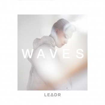 Waves - LE∆DR