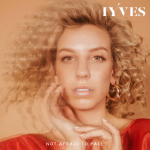 Not Afraid to Fall - IYVES