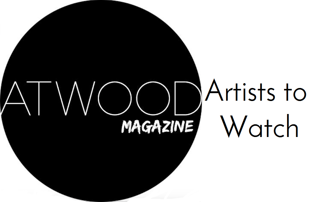 Atwood Magazine artists to watch