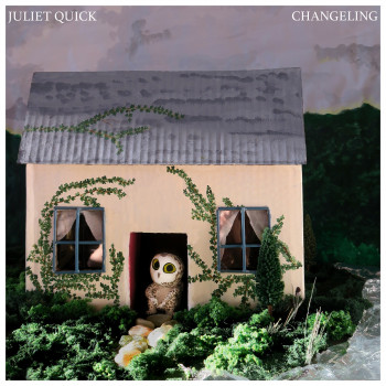 Changeling - Juliet Quick