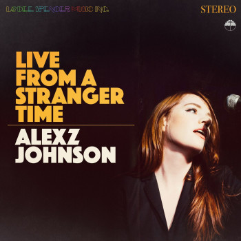 Live from a Stranger Time - Alexz Johnson © Zac Johnsson