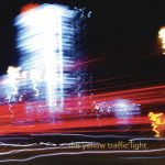 Worlds Within Walls - The Yellow Traffic Light