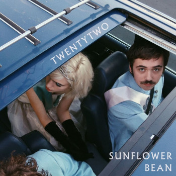 Twentytwo - Sunflower Bean