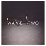 Wave Two - Dan Bettridge