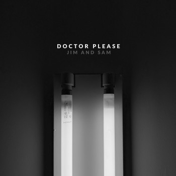 Doctor Please - Jim and Sam