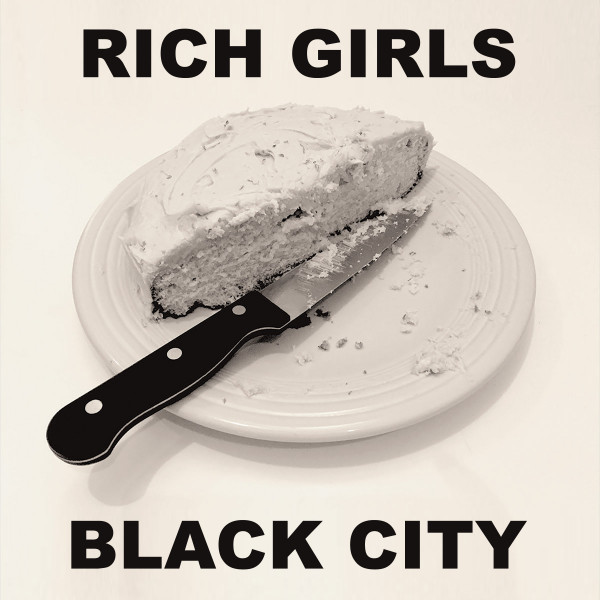Black City - Rich Girls