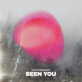 Been You - Skogebrandt