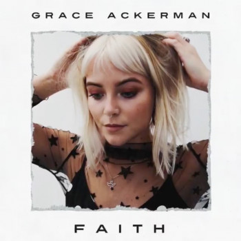 Faith - Grace Ackerman