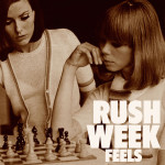 Feels - Rush Week