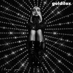 I Love You - Goldilox