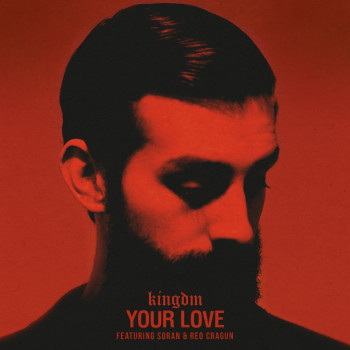 Your Love - Kingdm Cover Art