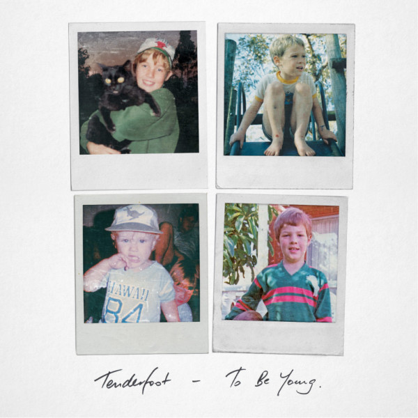 To Be Young - Tenderfoot