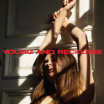 Young and Reckless - Charlotte Lawrence