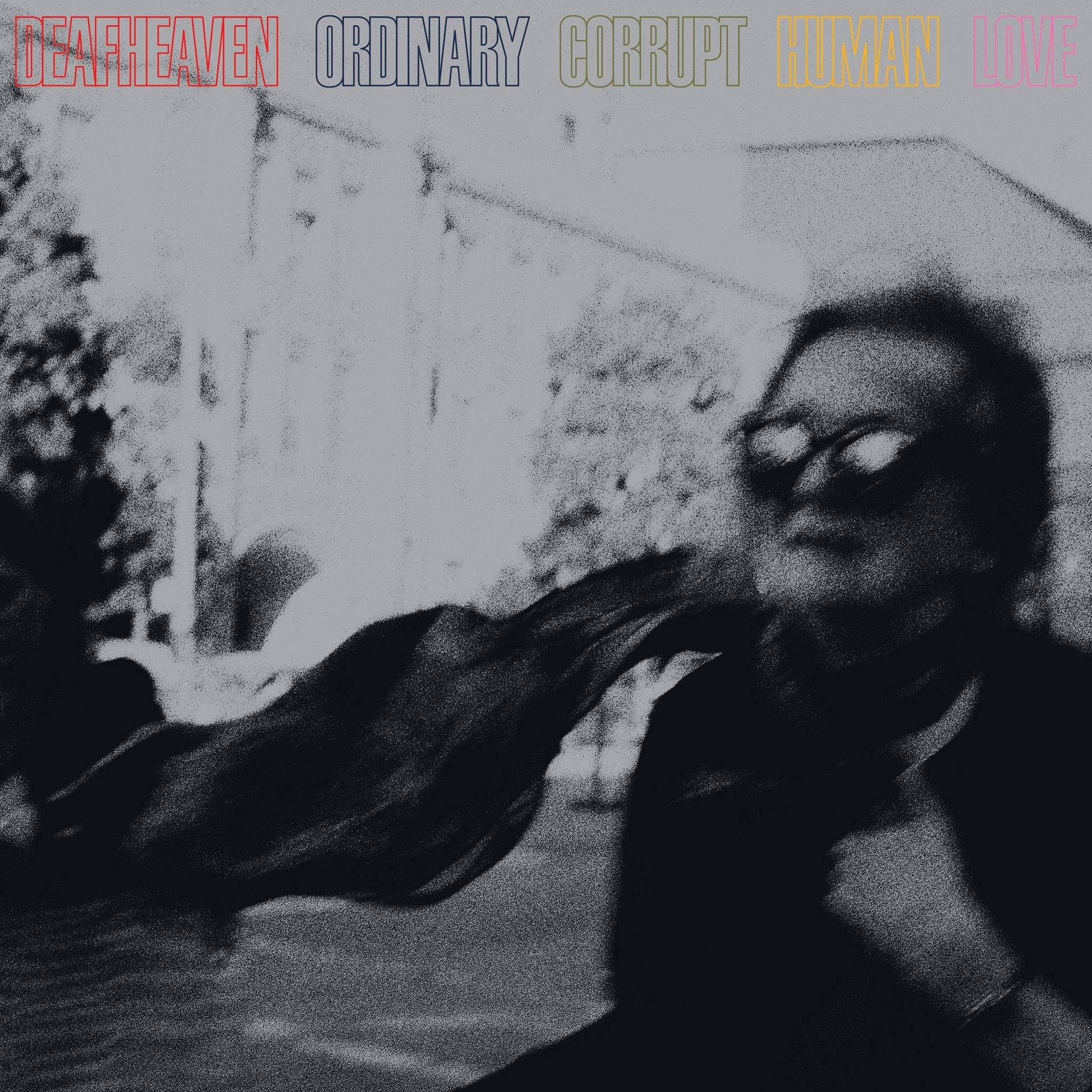 ordinary corrupt human love - Deafheaven