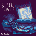 Blue Light - Mr. Carnivore
