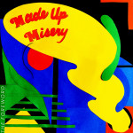 Made Up Misery - The Foreword