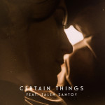 Certain Things - LYVES