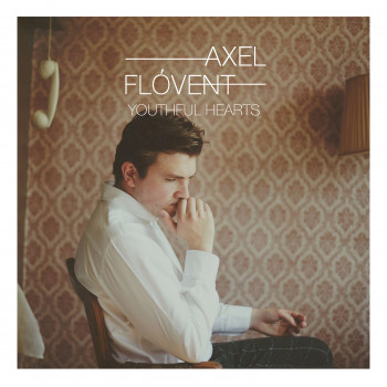 Youthful Hearts EP - Axel Flóvent