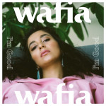 Wafia - I'm Good Single Art