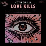 Love Kills - Coyle Girelli