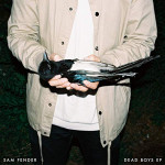 Dead Boys EP - Sam Fender