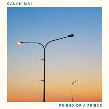 Calan Mai - Friend of a Friend cover art