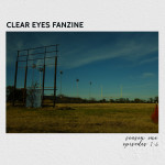 Clear Eyes Fanzine Season One
