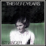 The Weird Years - Stranger