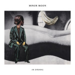 An Opening - Minor Moon