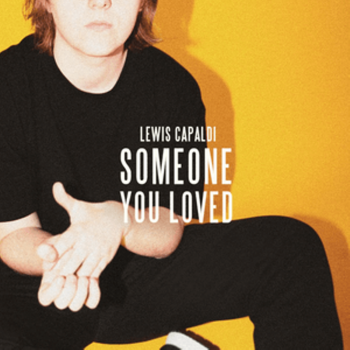 Someone You Loved - Lewis Capaldi