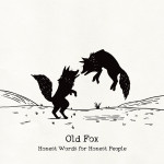 Honest Words for Honest People - Old Fox