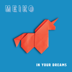 Meiko - In Your Dreams (Art)