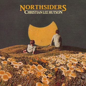 Northsiders - Christian Lee Hutson