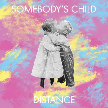 Distance - Somebody's Child