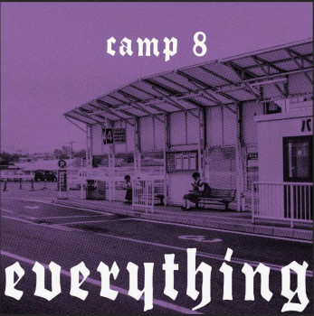 Everything - Camp 8