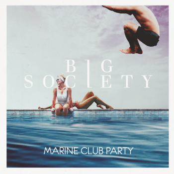 Marine Club Party - Big Society