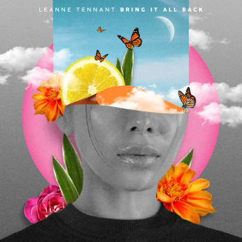 Bring It All Back - Leanne Tennant
