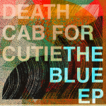 Blue EP - Death Cab for Cutie
