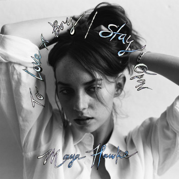 To Love a Boy - Maya Hawke