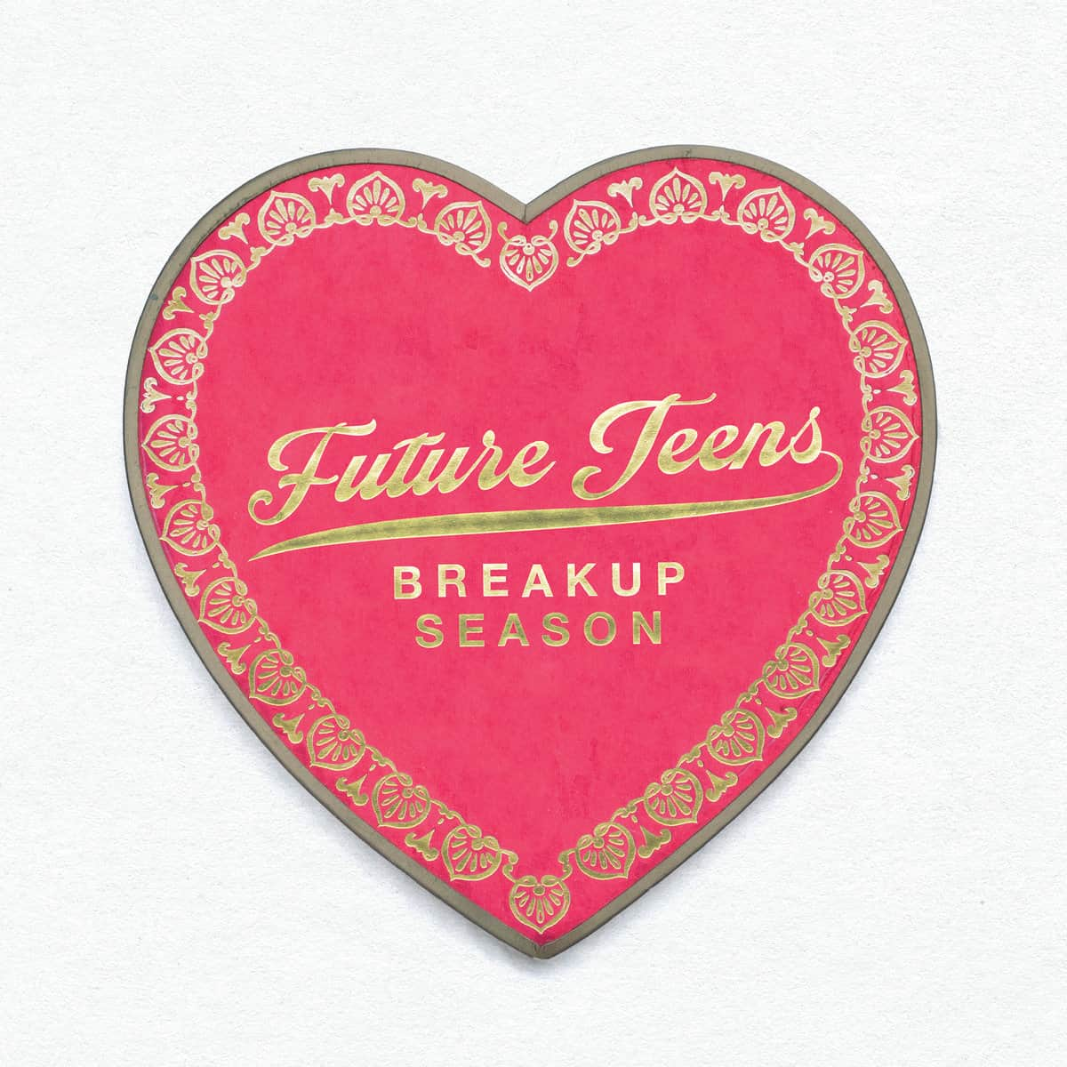Breakup Season - Future Teens