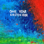 One Year - Kirsten Izer