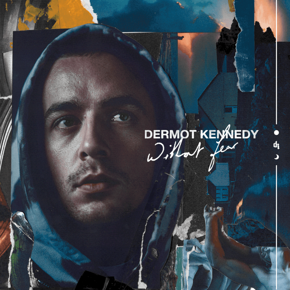 Without Fear - Dermot Kennedy