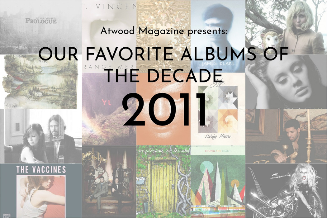 OUR FAVORITE ALBUMS of 2011