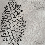 Please Don't Stop - Left Vessel