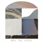 Mail the Horse - Mail the Horse