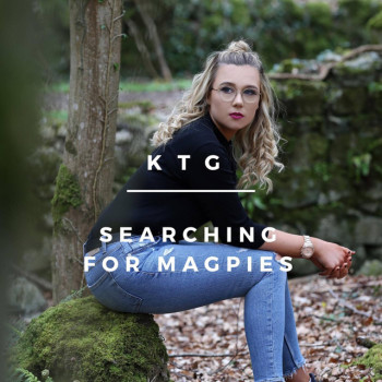 Searching for Magpies - KTG