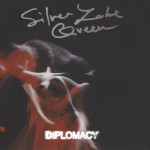 Silver Lake Queen - Diplomacy Single Art