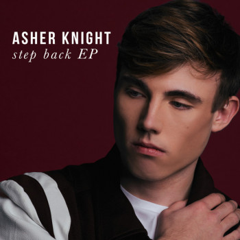 Step Back EP - Asher Knight
